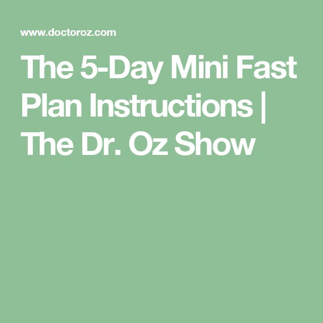 The 5-Day Mini Fast Plan Instructions | The Dr. Oz Show