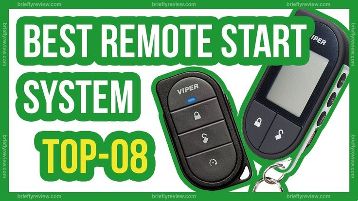 8 best remote start systems remote start system remote
