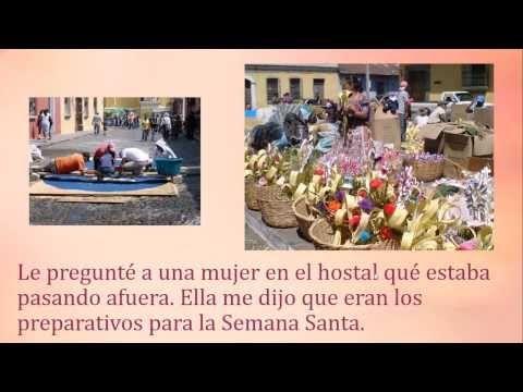 Learn Spanish with stories: Semana Santa en Guatemala (Preterit vs. Imperfect)