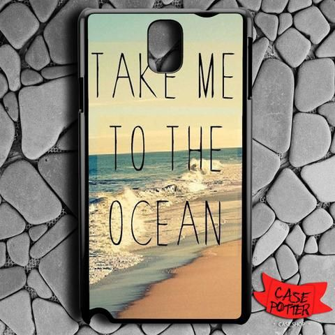Take Me To The Ocean Samsung Galaxy Note 3 Black Case