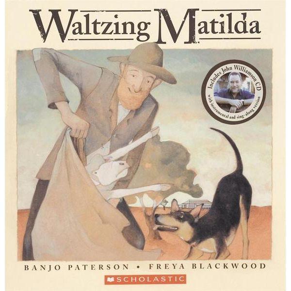 (Own) Waltzing Matilda Banjo Patterson and Freya Blackwood