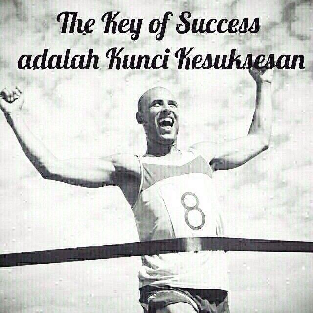 """""""The Key of Success adalah Kunci Kesuksesan"""" [dari Path ke Path]"""