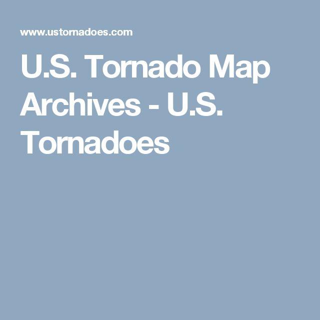 U.S. Tornado Map Archives - U.S. Tornadoes