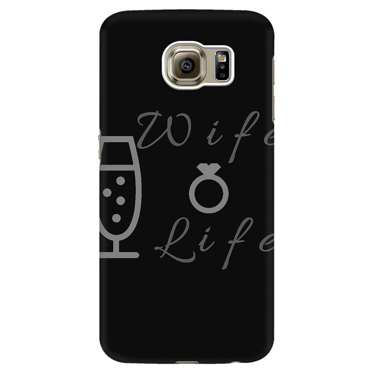 Wife Life Phone Cases