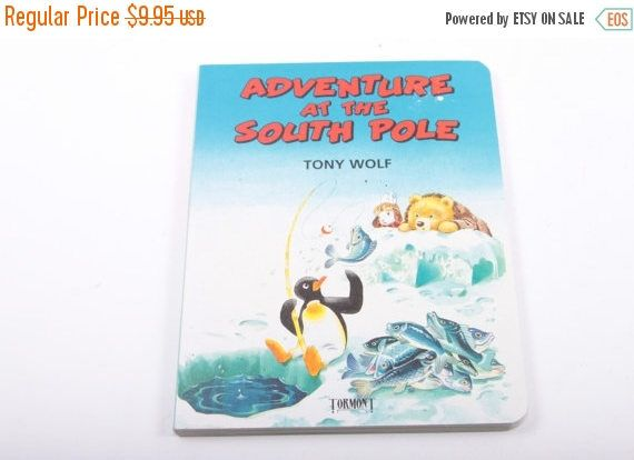 Adventure at the South Pole - Tony Wolf - Penguin - Fun Vintage Children's Book  The Pink Room  161026B by ThePinkRoom