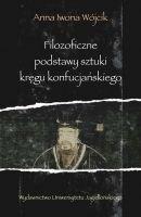 Filozoficzne podstawy sztuki kręgu konfucjańskiego