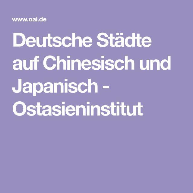 Deutsche Städte auf Chinesisch und Japanisch - Ostasieninstitut