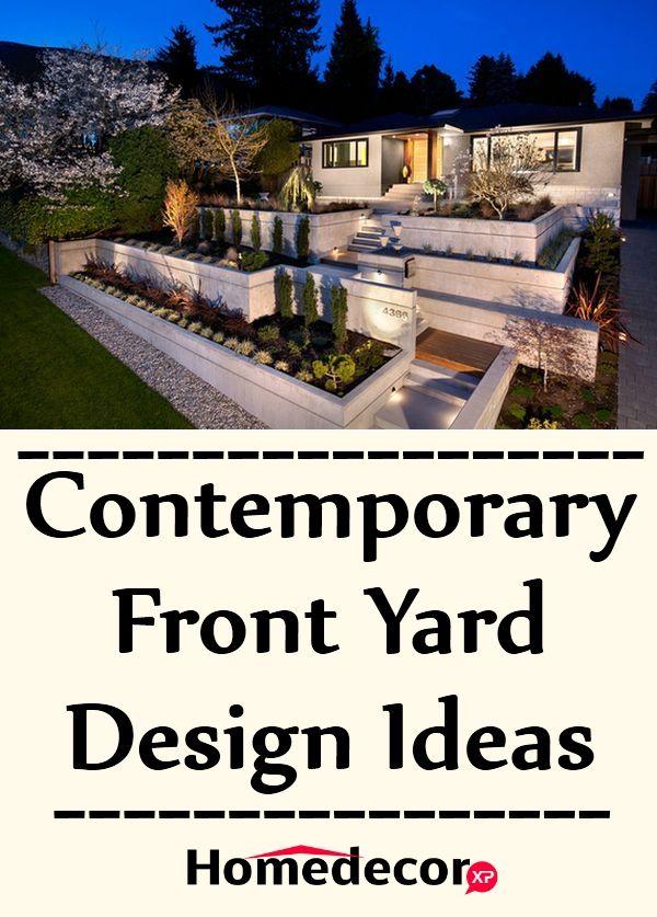 Contemporary Front Yard Design Ideas