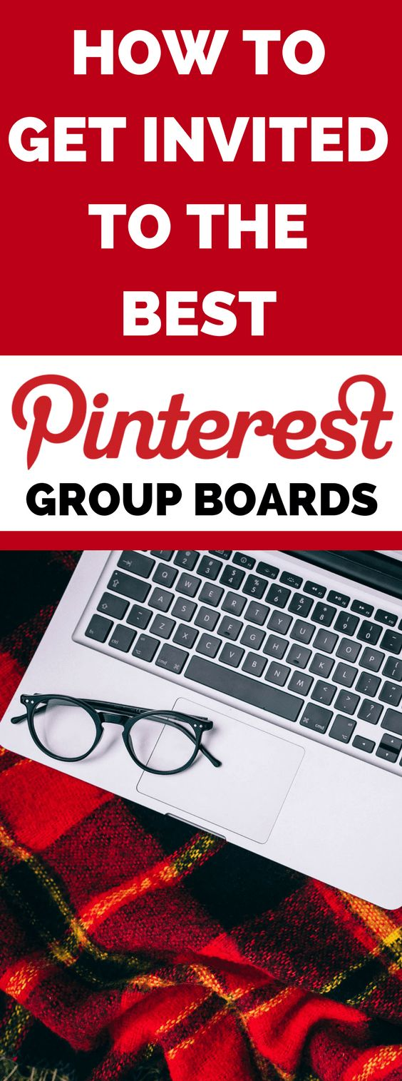 How to use Pinterest to get invited to the best Pinterest group boards. #pinterest #pinteresttips #pinterestmarketing #socialmediamarketing