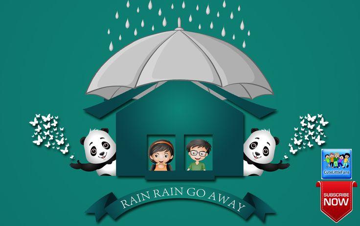 Rain Rain Go Away   Nursery Rhyme with Lyrics   Poem   Video   Songs for...