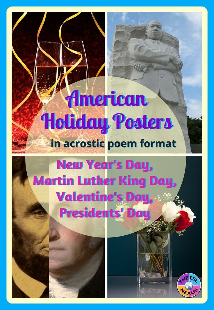 These 4 posters teach students about the origins & customs of New Year's Day, Martin Luther King Day, Valentine's Day & Presidents' Day. Written as acrostic poems, they also make great models when teaching a poetry unit. With writing & grammar activities.