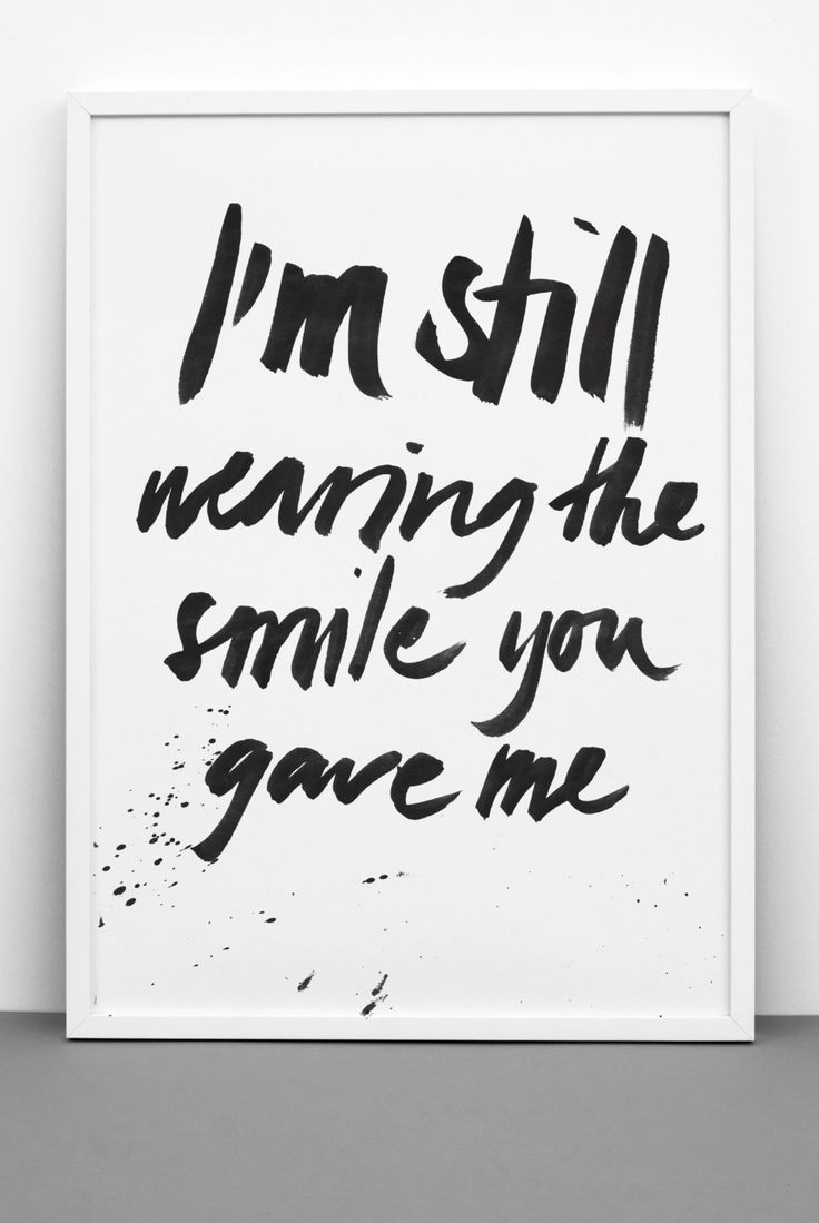 I'm still wearing the smile you gave me, Downloadable print, Romantic poster, Wedding, Anniversary, Printable, Monochrome, Typography by Onemustdash on Etsy