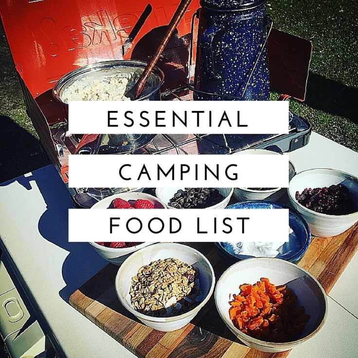 Camping Food List 30 Camp Kitchen Ingredients Eureka Tent Blog By Ryan Masters