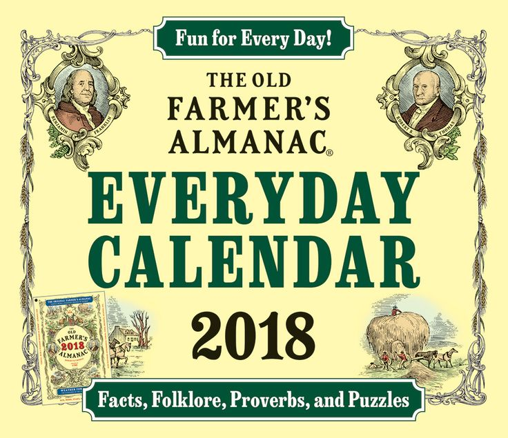 8 best 2018 almanac calendars images on pinterest old - Farmers almanac gardening calendar ...