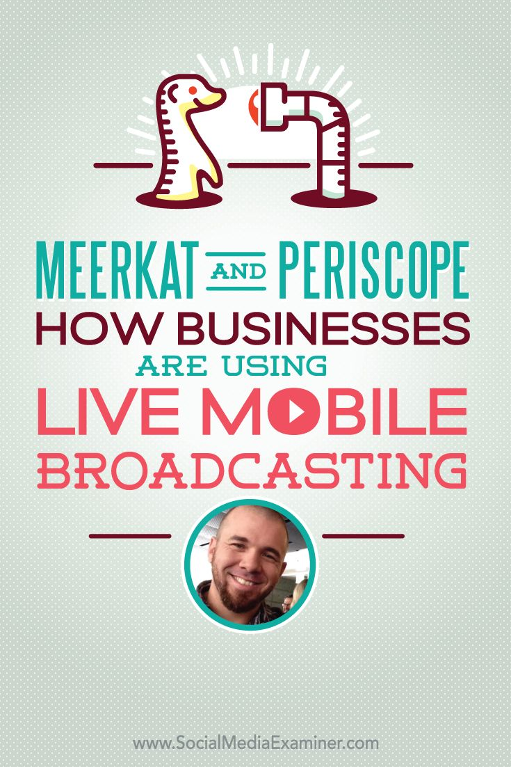Have you tried Meerkat or Periscope? Brian Fanzo shares how businesses are using Meerkat and Periscope for live mobile broadcasts.