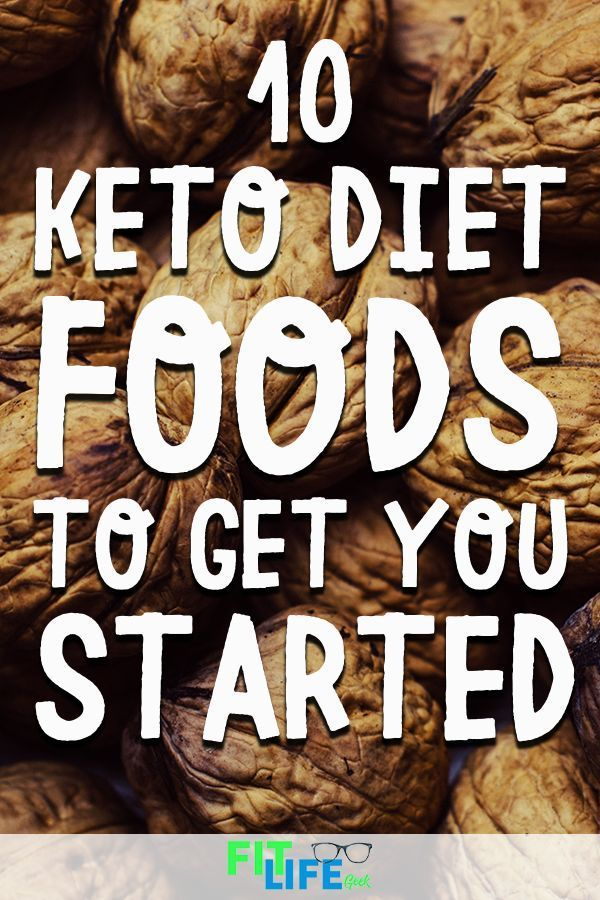 10 Keto Diet Foods to Get You Started