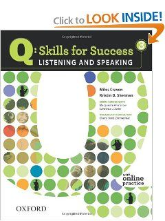 Q: Skills for Success 3 Listening & Speaking Student Book with Student Access Code Card by Miles Craven. $53.01. Series - Q: Skills for Success. Publisher: Oxford University Press, USA; Pap/Psc St edition (November 22, 2010). Author: Miles Craven. Publication: November 22, 2010 #publicspeakingforsuccess