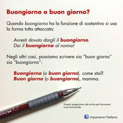 Buon giorno o buongiorno?Perfeziona il tuo italiano su www.impariamoitaliano.com
