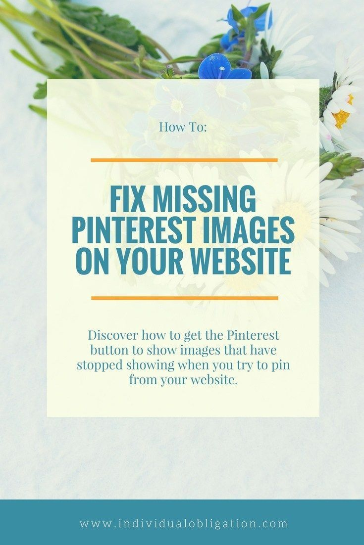 Pinterest Button Not Working & Missing Images? Discover How