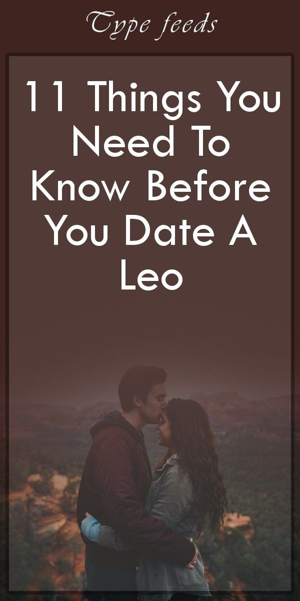 things you need to know about dating a leo