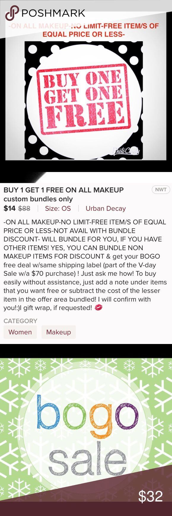 BUY 1 GET 1 FREE ON ALL MAKE-UP! Equal or lesser Simple BOGO FREE SALE! This will require a custom bundle. If you don't have time for a custom bundle just purchase one of these items and make a comment below it on which one you would like for free. Easy PEZ-E! Stress free BOGO FREE, sale! if you don't have time for a custom bundle and you want to purchase 2 and get 2 free,  do the same as there is no limit.  No bundle discount with this BOGO sale.Some items do not have duplicates , so please…