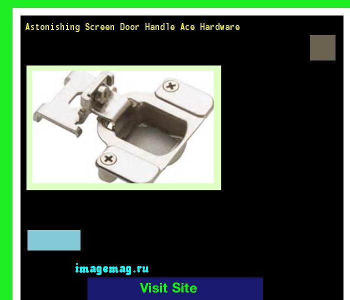 17 Best Ideas About Screen Door Handles On Pinterest