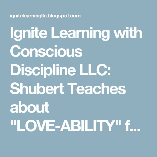 "Ignite Learning with Conscious Discipline LLC: Shubert Teaches about ""LOVE-ABILITY"" for Disability Awareness Month"