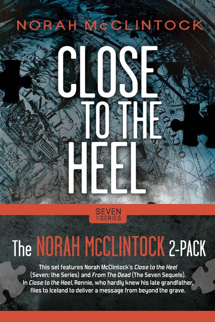 Close to the Heel (The Seven Series) by Norah McCintock