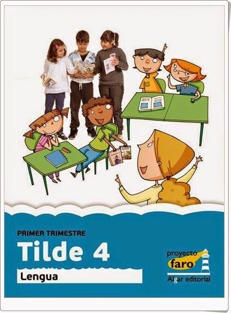 """Tilde 4"".  Actividades digitales de Lengua Española de 4º de Primaria."