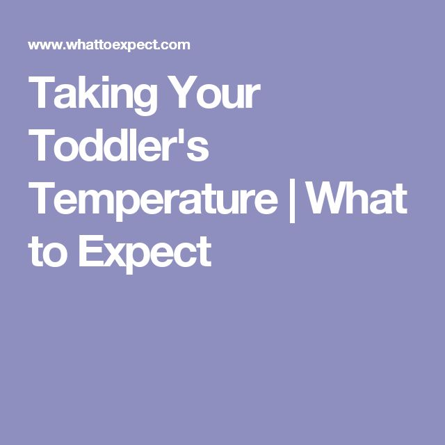 Taking Your Toddler's Temperature | What to Expect