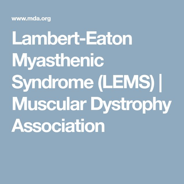 Lambert-Eaton Myasthenic Syndrome (LEMS) | Muscular Dystrophy Association
