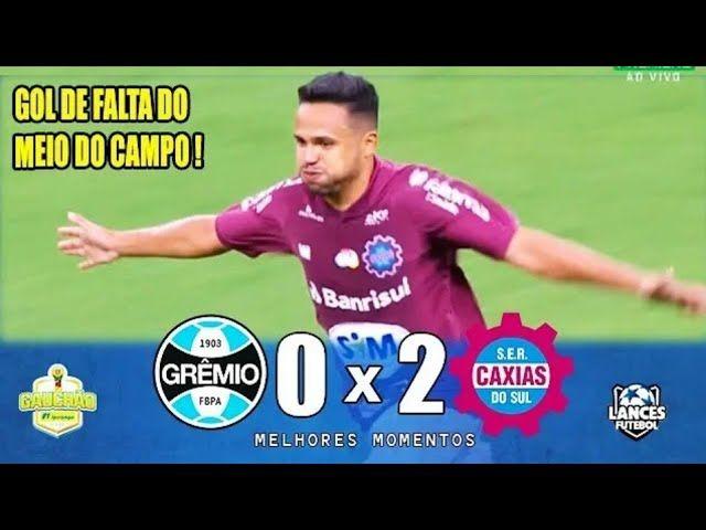 Assista Aos Melhores Momentos De Gremio 0 X 2 Caxias Campeonato Gaucho Futebol Stats Campeonato Gaucho Gremio Gol