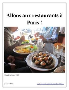 French – Eating in Paris, France – Internet Activity (Food) - Have students use online French menus to order meals! Great authentic practice!