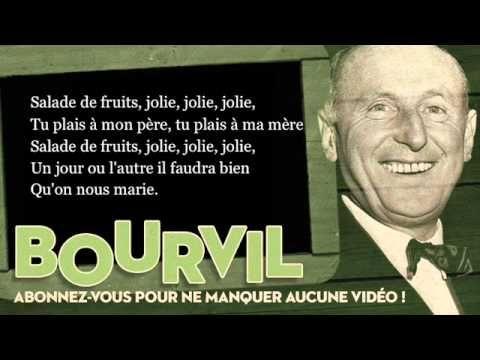 Bourvil - Salade de fruits - Paroles (Lyrics) ... les enfants adorent la chanter ...