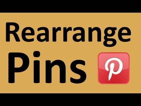 How To Rearrange Pinterest Pins - All