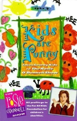 Kids are Punny Jokes Sent by Kids to the Rosie O'Donnel Show Funny Exc Cond
