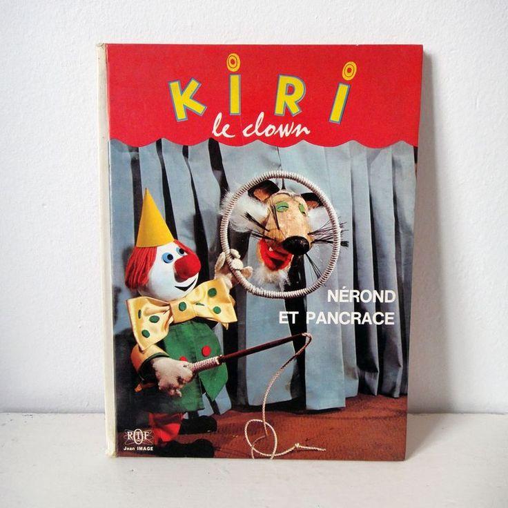 Kiri le clown, Nérond et Pancrace - Jean Image 1966 ancien livre enfant // vintage child book