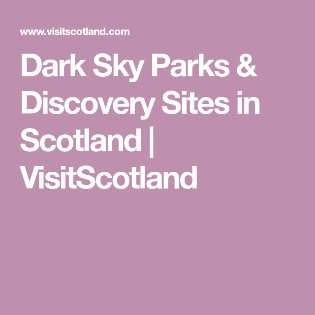 Dark Sky Parks & Discovery Sites in Scotland | VisitScotland