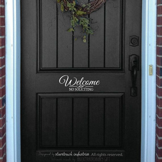 Welcome No Soliciting Door Decal Sign Front Door Sticker Welcome Welcoming No Soliciting Solicitors for Home or Business No Soliciting Sign