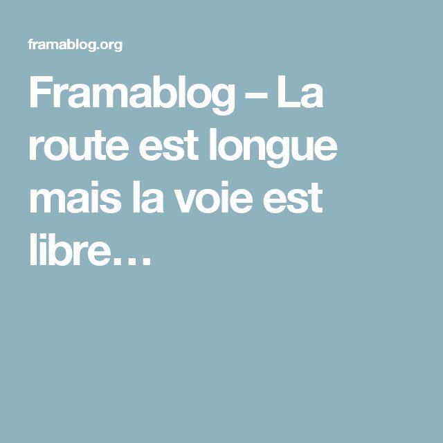 Framablog – La route est longue mais la voie est libre…