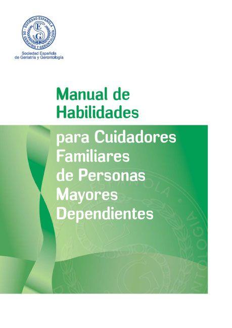 Acceso gratuito. Manual de habilidades para cuidadores familiares de personas mayores dependientes