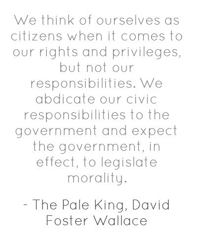 The Pale King, David Foster Wallace: Wallace Quotes