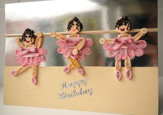 Happy Birthday card with quilling Ballet Girls