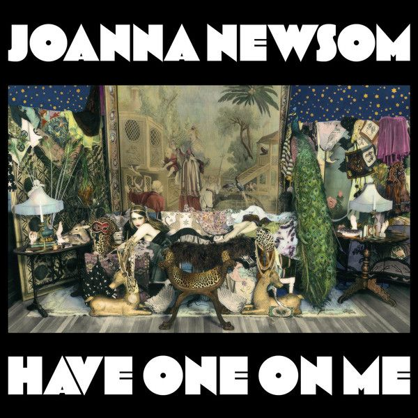 """18. """"Have One On Me"""" by Joanna Newsom - Pitchfork's Top 100 Albums of the Decade (So Far)"""
