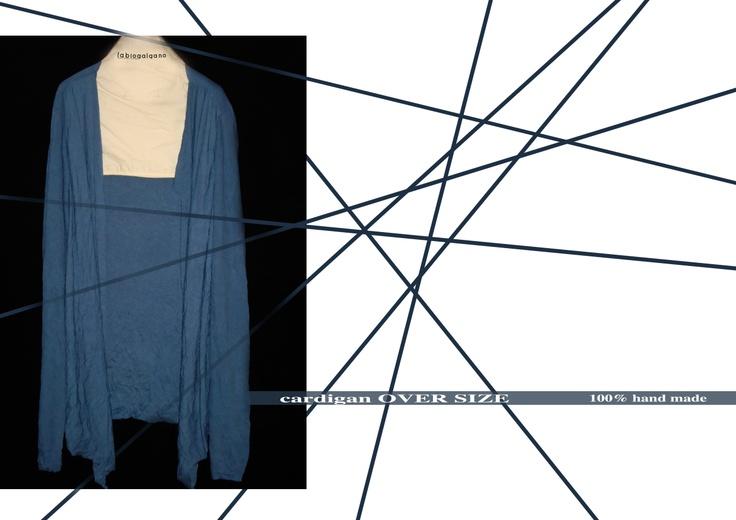 #cardigan OVER SIZE# 100% HANDMADE  http://www.facebook.com/fabioGalgano.apparel