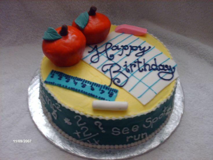 ... Teacher birthday cakes on Pinterest  Birthday cakes, Teacher cakes