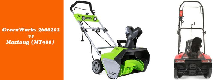 Corded snow blowers: GreenWorks 2600202 vs Maztang (MT988)
