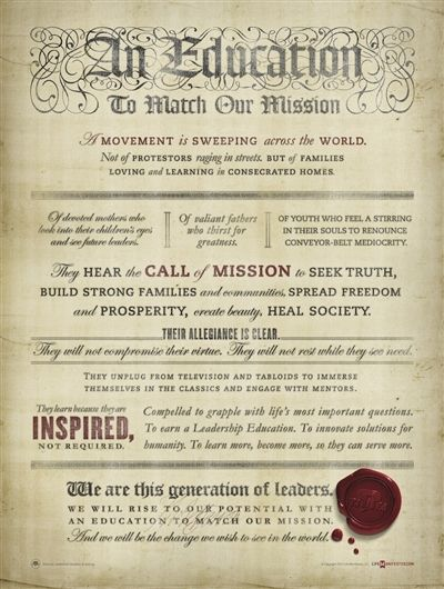 Thomas Jefferson Leadership Education manifesto-just reading this is homeschool inspiration! 'We will rise to our potential with an education to match our mission. And we will be the change we wish to see in the world.'