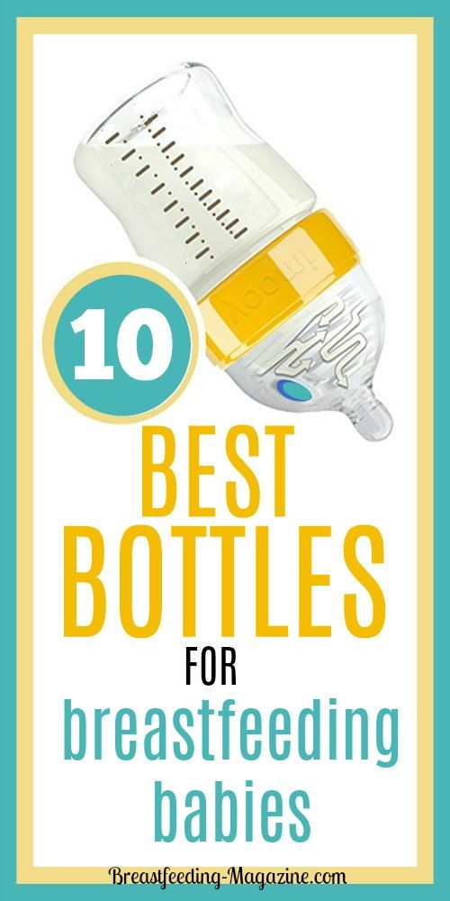 10 Best Bottles for Breastfeeding Babies (That They Will Not Refuse!) #breastfeeding #momtips #bottles