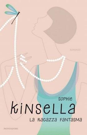 """Polvere alla Polvere: Recensione: """"La ragazza fantasma"""" di Sophie Kinsella"""